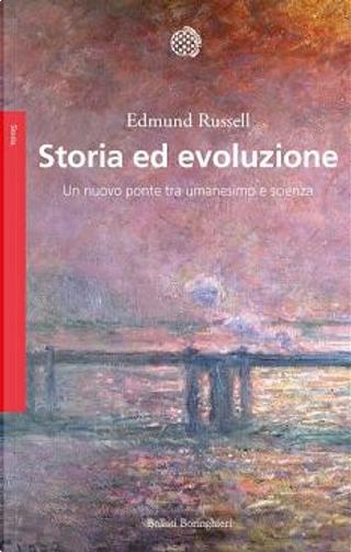 Storia ed evoluzione by Edmund Russell