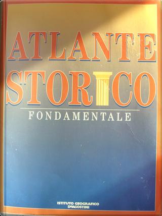 Atlante storico fondamentale by Plinio Fraccaro