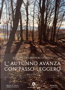 L'autunno avanza con passo leggero by Elvira Delmonaco Roll