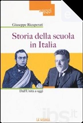Storia della scuola in Italia by Giuseppe Ricuperati
