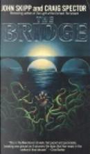 The Bridge by Craig Spector, John Skipp