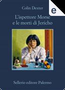 L'ispettore Morse e le morti di Jericho by Colin Dexter