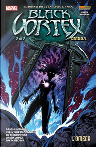 Guardiani della Galassia & X-Men: Black Vortex Omega by Kelly Sue DeConnick, Kelly Sue DeConnick, Kelly Sue DeConnick, Sam Humphries, Sam Humphries, Sam Humphries