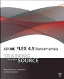 Adobe Flex 4.5 Fundamentals by Jeff Tapper, Michael Labriola