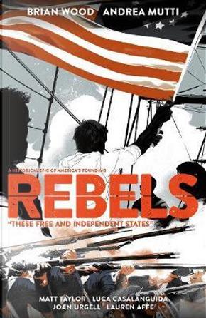 Rebels by Brian Wood