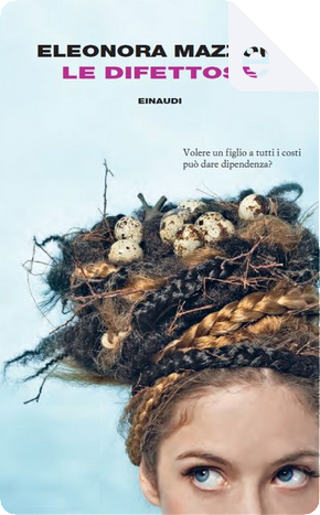 Le difettose by Eleonora Mazzoni