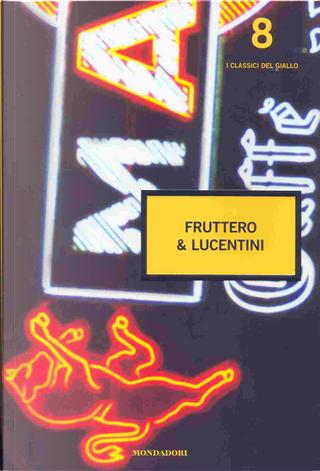 I classici del Giallo n. 8 by Carlo Fruttero, Franco Lucentini