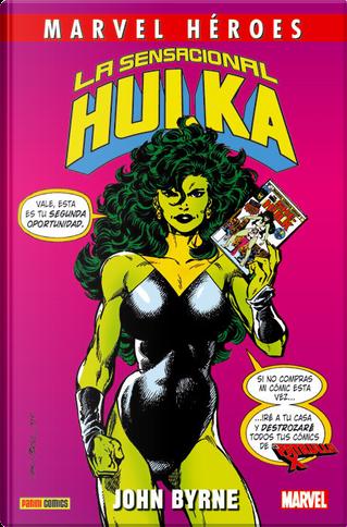 La sensacional Hulka by Chris Claremont, John Byrne