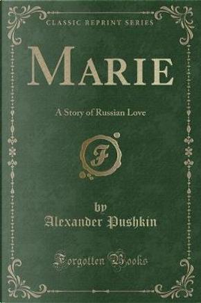 Marie by Alexander Pushkin