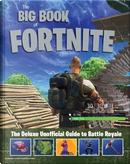 The Big Book of Fortnite by Triumph Books