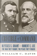 Crucible of Command by William Davis