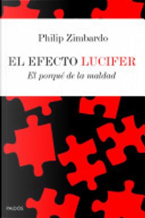 El efecto Lucifer by Philip Zimbardo