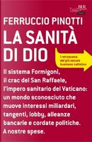 La sanità di Dio by Ferruccio Pinotti