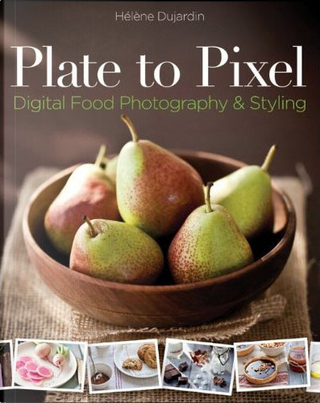 Plate to Pixel by Hélène Dujardin