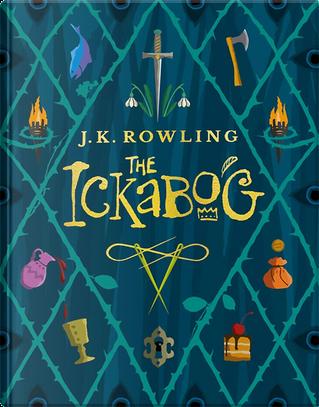 The Ickabog by J. K. Rowling