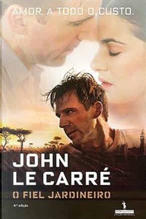 O jardineiro fiel by John le Carré