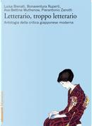 Letterario, troppo letterario by Asa-Bettina Wuthenow, Pierantonio Zanotti