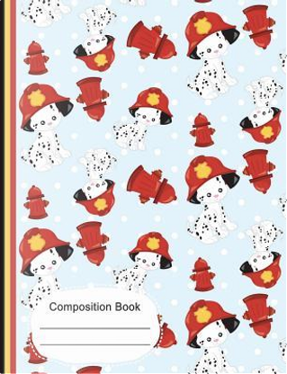 Cute Dalmatian Puppy Firefighter Composition Notebook College Ruled Paper by SLO Treasures