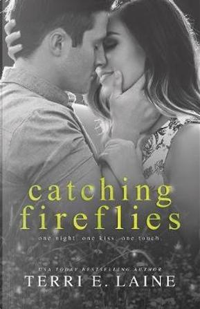Catching Fireflies by Terri E. Laine
