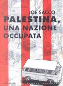 Palestina, una nazione occupata by Joe Sacco