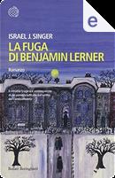 La fuga di Benjamin Lerner by Israel Joshua Singer