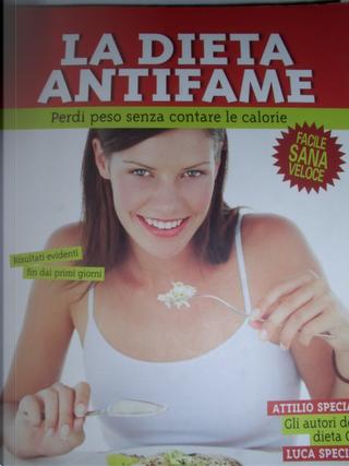 La dieta antifame by Attilio Speciani, Luca Speciani