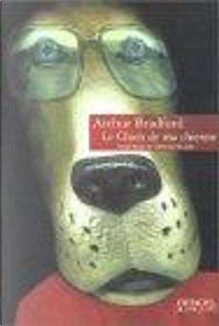 Le Chien de ma chienne by Arthur Bradford, Claro