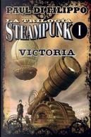 Victoria (Trilogía Steampunk I) by Paul Di Filippo
