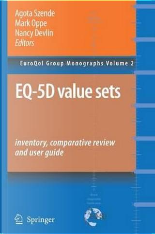 Eq-5d Value Sets by Agota Szende