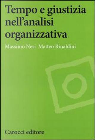 Tempo e giustizia nell'analisi organizzativa by Massimo Neri