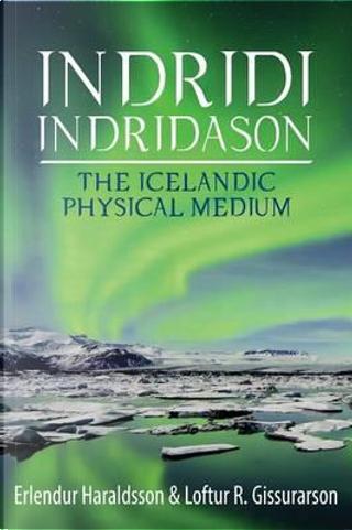 Indridi Indridason by Erlendur Haraldsson