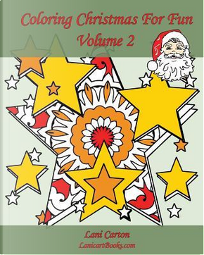 Coloring Christmas for Fun by Lani Carton