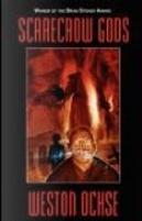 Scarecrow Gods by Weston Ochse