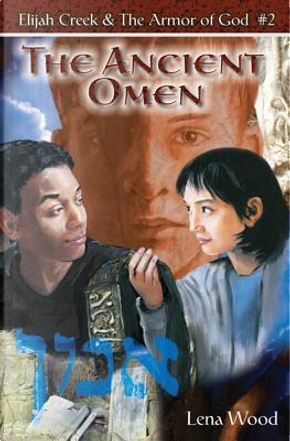 The Ancient Omen by Lena Wood