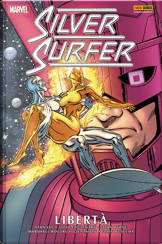 Silver Surfer – Libertà by Steve Englehart, Mark Gruenwald, Stan Lee, John Byrne