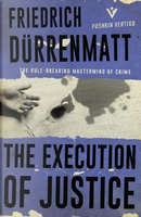 The Execution of Justice by Friedrich Dürrenmatt