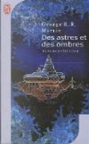 Des astres et des ombres by George R.R. Martin