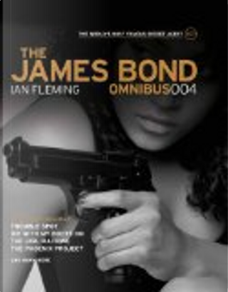 The James Bond Omnibus: v. 004 by Ian Fleming, Jim Lawrence, Yaroslav Horak