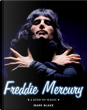 Freddie Mercury by MARK BLAKE
