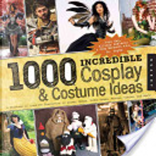 1,000 Incredible Costume and Cosplay Ideas by Yaya Han