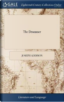 The Drummer by Joseph Addison