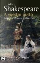 A vuestro gusto by William Shakespeare