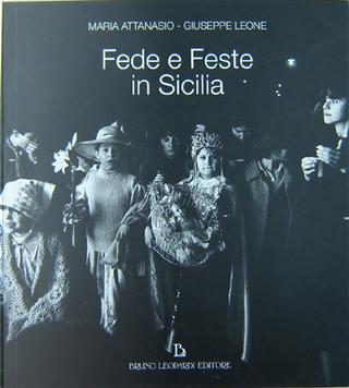 Fede e feste in Sicilia by Giuseppe Leone, Maria Attanasio