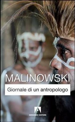 Giornale di un antropologo by Bronislaw Malinowski