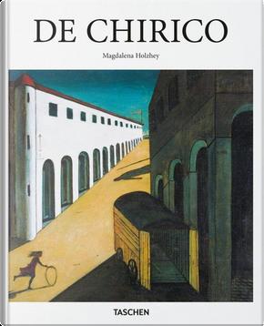 Giorgio De Chirico, 1888-1978 by Magdalena Holzhey