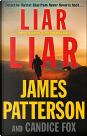Liar Liar by Candice Fox, James Patterson