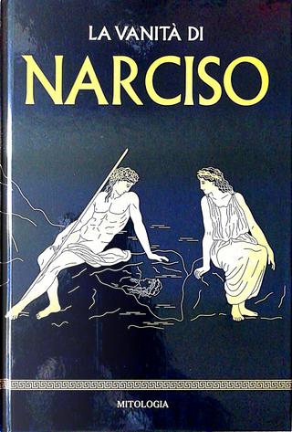 La vanità di Narciso by Álvaro Marcos