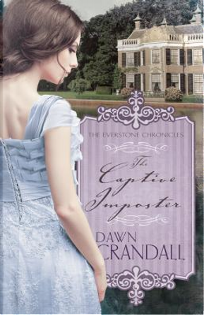 The Captive Imposter by Dawn Crandall