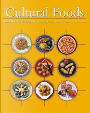 Cultural Foods by Pamela Goyan Kittler