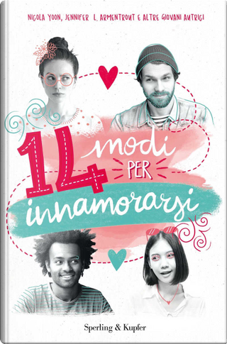 14 modi per innamorarsi by AA. VV.
